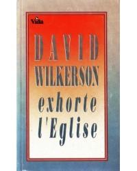 David Wilkerson exhorte...
