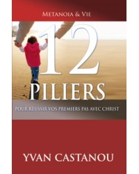 12 piliers pour réussir vos...