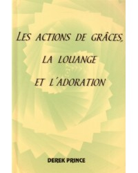 Les actions de graces, la...