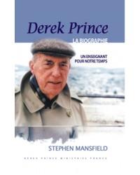 La biographie de Derek Prince