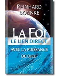 La Foi - Le lien direct...
