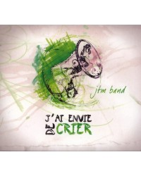 J'ai envie de crier (CD...
