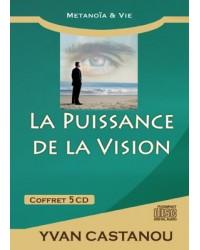 La puissance de la vision