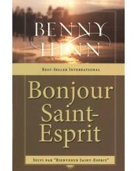 Bonjour Saint-Esprit...