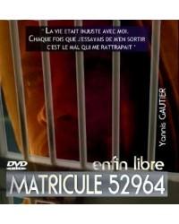 Matricule 52964 Enfin Libre
