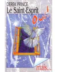 Le Saint-Esprit, oui ! Mais…