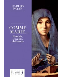 Comme Marie… Humble,...