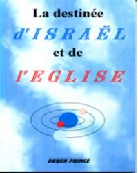La destinée d'Israël et de...