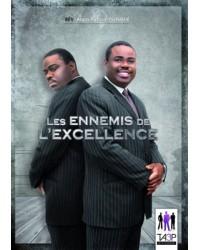 Les ennemis de l'excellence