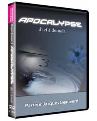 L'Apocalypse, d'ici à demain