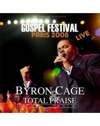 Byron Cage & Total Praise...