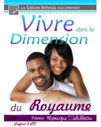 Vivre dans la dimension du...