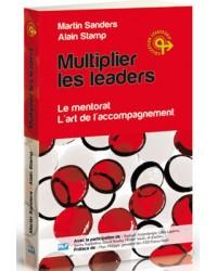 Multiplier les leaders - Le...
