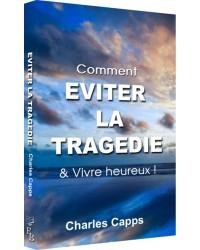 Eviter la tragédie