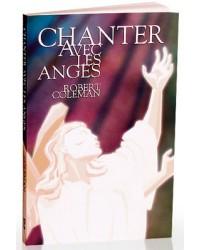 Chanter avec les anges -...