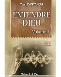Entendre Dieu - Volume 2