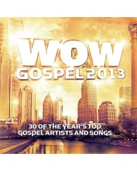 Wow Gospel 2013 - 2CD