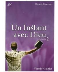 Un instant avec Dieu Vol.2...