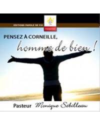 Pensez à Corneille, homme...