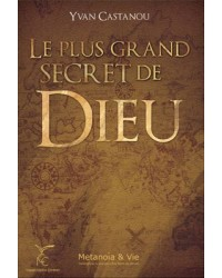 Le plus grand secret de Dieu