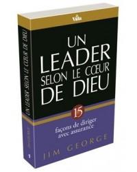 Un leader selon le cœur de...