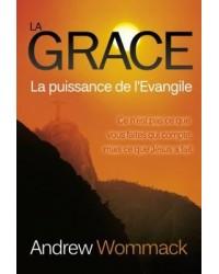 La Grace - La puissance de...
