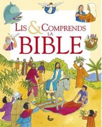 Lis et comprends la Bible