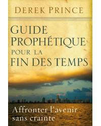Guide prophétique pour la...