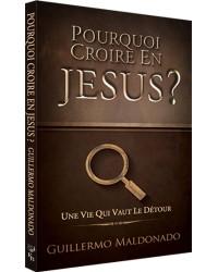 Pourquoi croire en Jésus ?