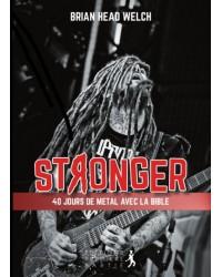 Stronger - 40 jours de...
