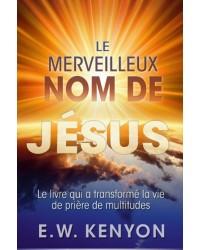 Le merveilleux nom de Jésus