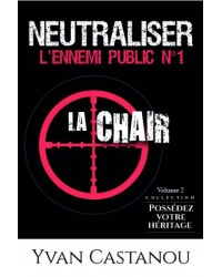 Neutraliser l'ennemi public...