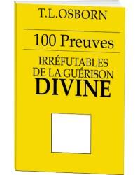 100 preuves irréfutables de...