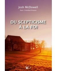 Du scepticisme à la foi