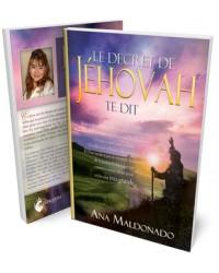 Le Décret de Jéhovah te dit