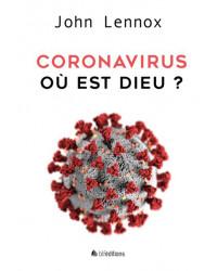 Coronavirus : où est Dieu ?