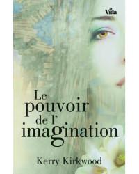 Le pouvoir de l'imagination