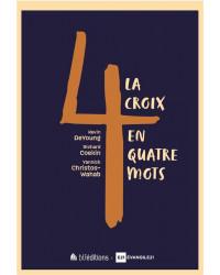 La Croix en quatre mots