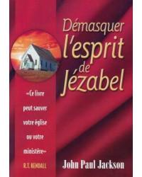 Démasquer l'esprit de Jezabel