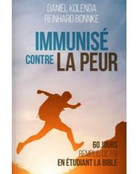 Immunisé contre la peur