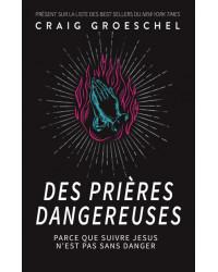 Des prières dangereuses