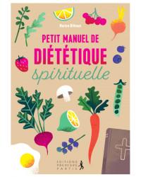 Petit manuel de diététique...