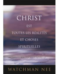 Christ est toutes les...