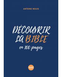 Découvrir la Bible en 100...