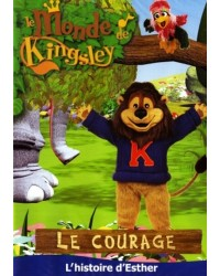 Kingsley: Le courage:...
