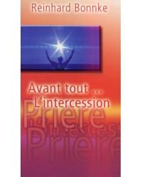 Avant tout... l'intercession