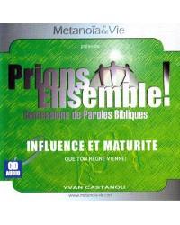 Influence et Maturité Vol.3