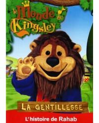 Kingsley : La gentillesse:...