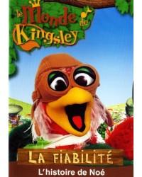 Kingsley : La fiabilité:...