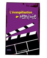 L'évangélisation remixée !
